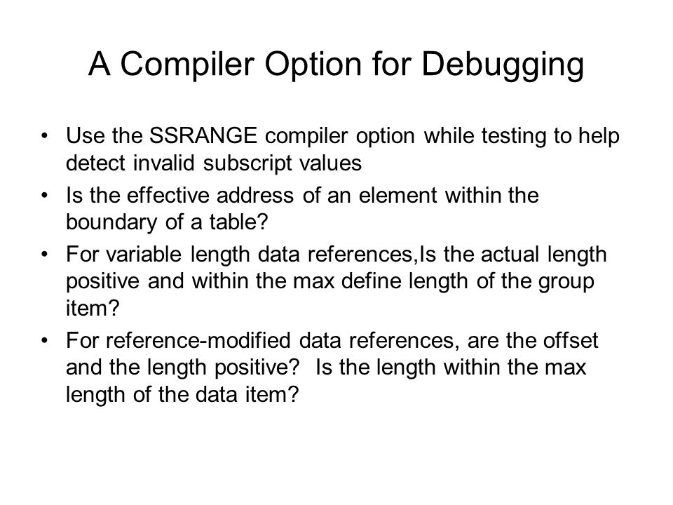 A Compiler Option for Debugging