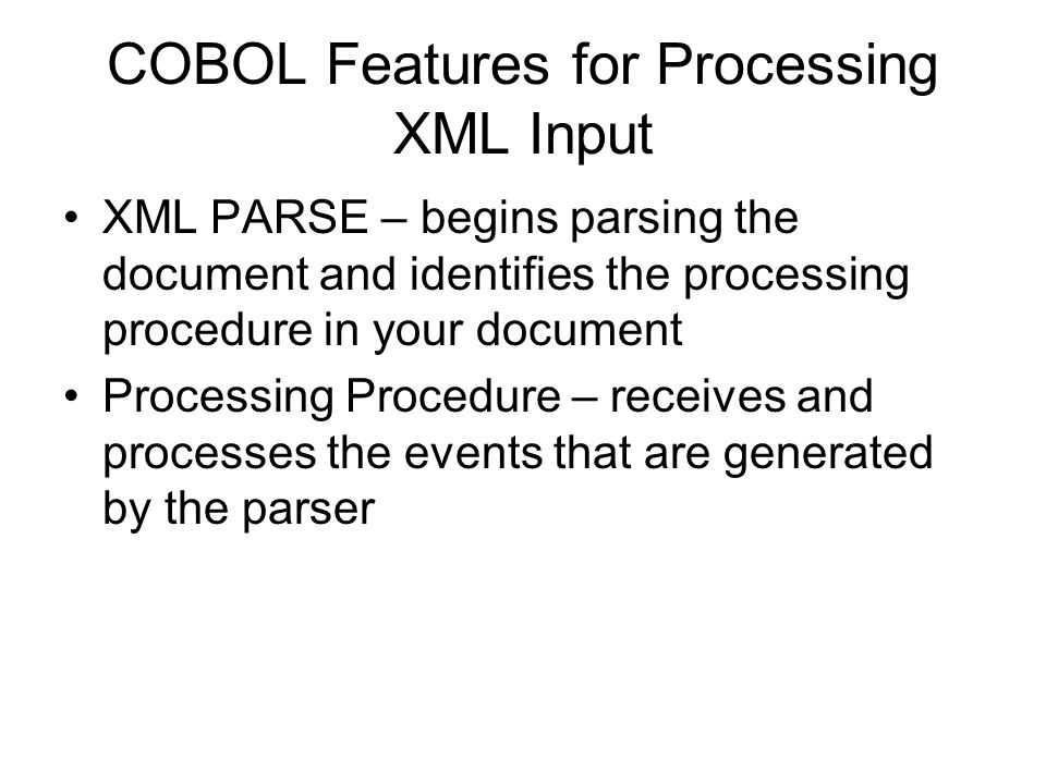 COBOL Features for Processing XML Input