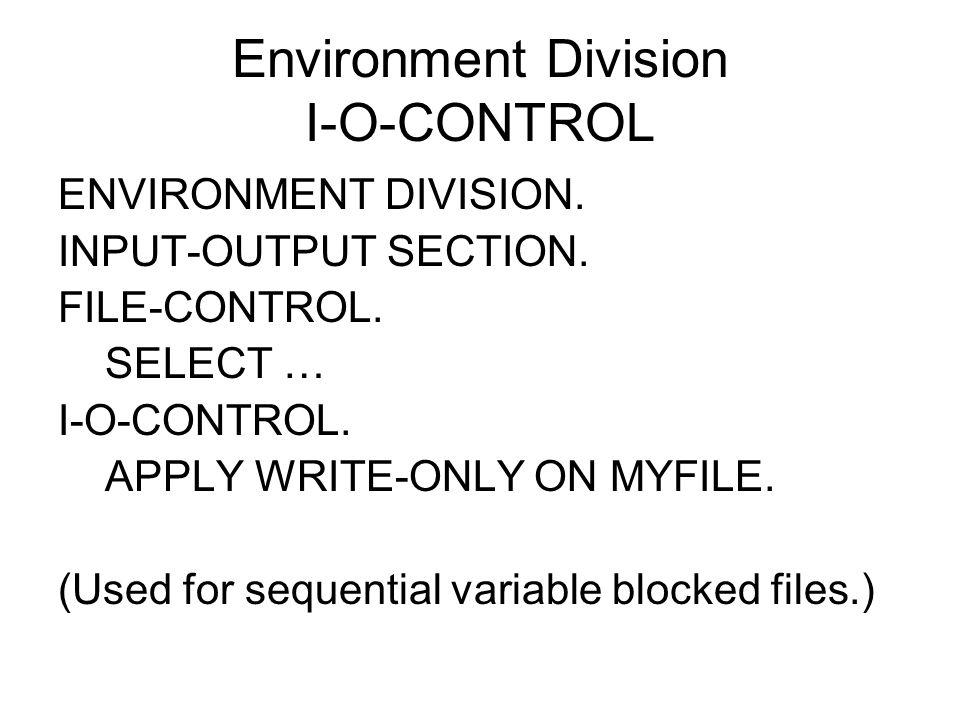 Environment Division I-O-CONTROL