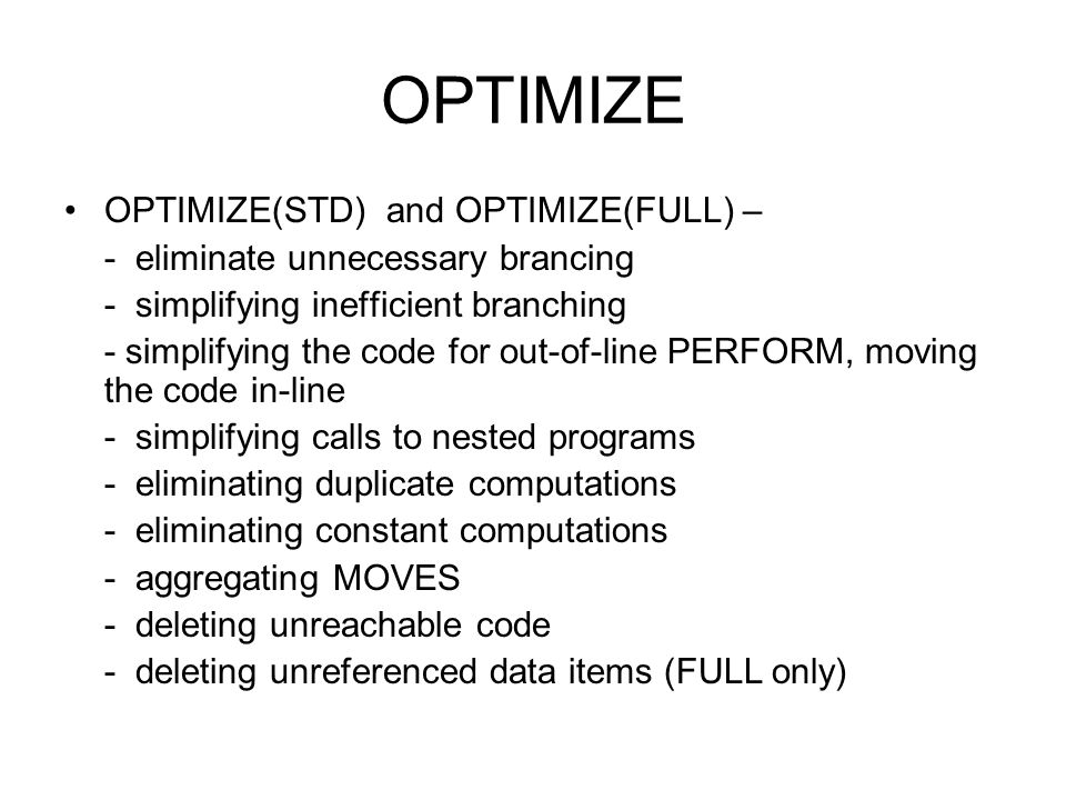 OPTIMIZE OPTIMIZE(STD) and OPTIMIZE(FULL) –