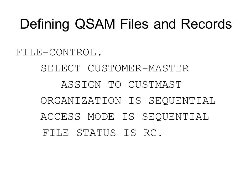 Defining QSAM Files and Records