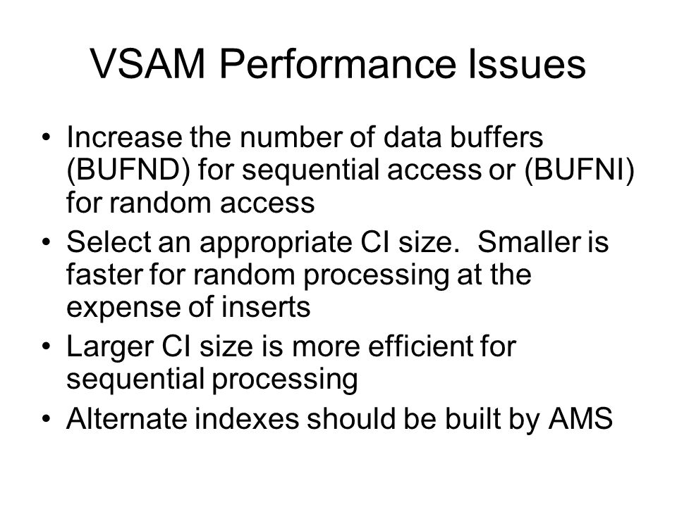 VSAM Performance Issues