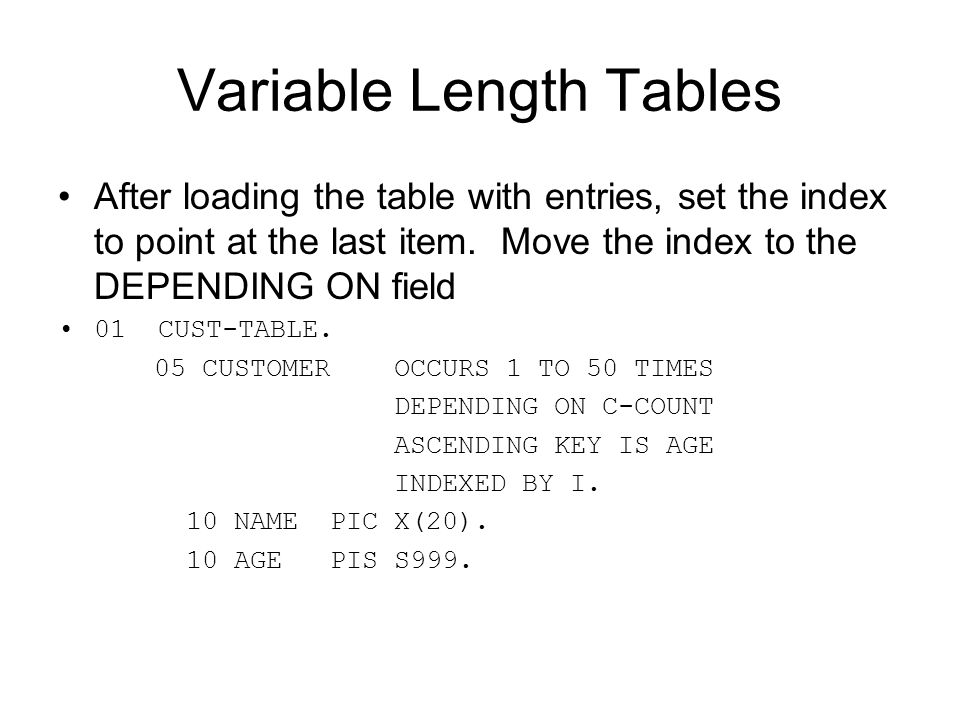 Variable Length Tables