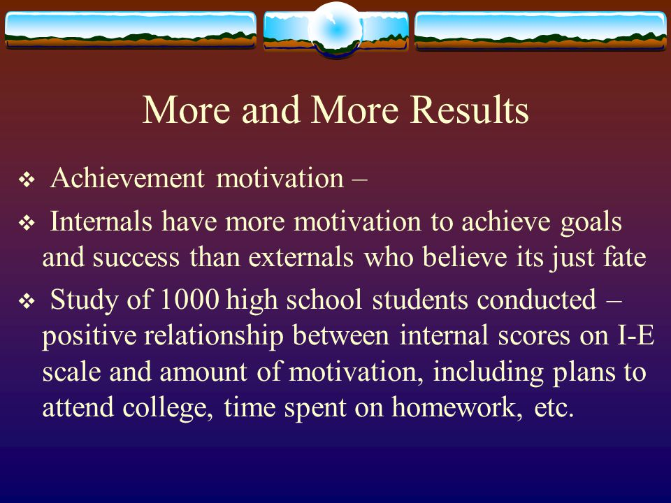 More and More Results Achievement motivation –