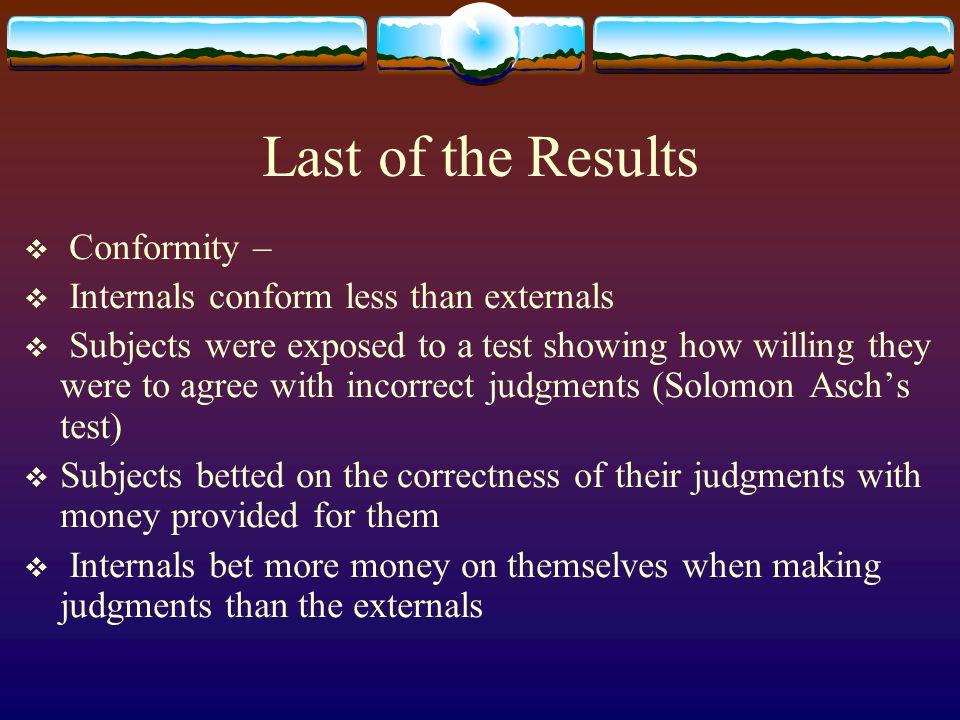 Last of the Results Conformity – Internals conform less than externals