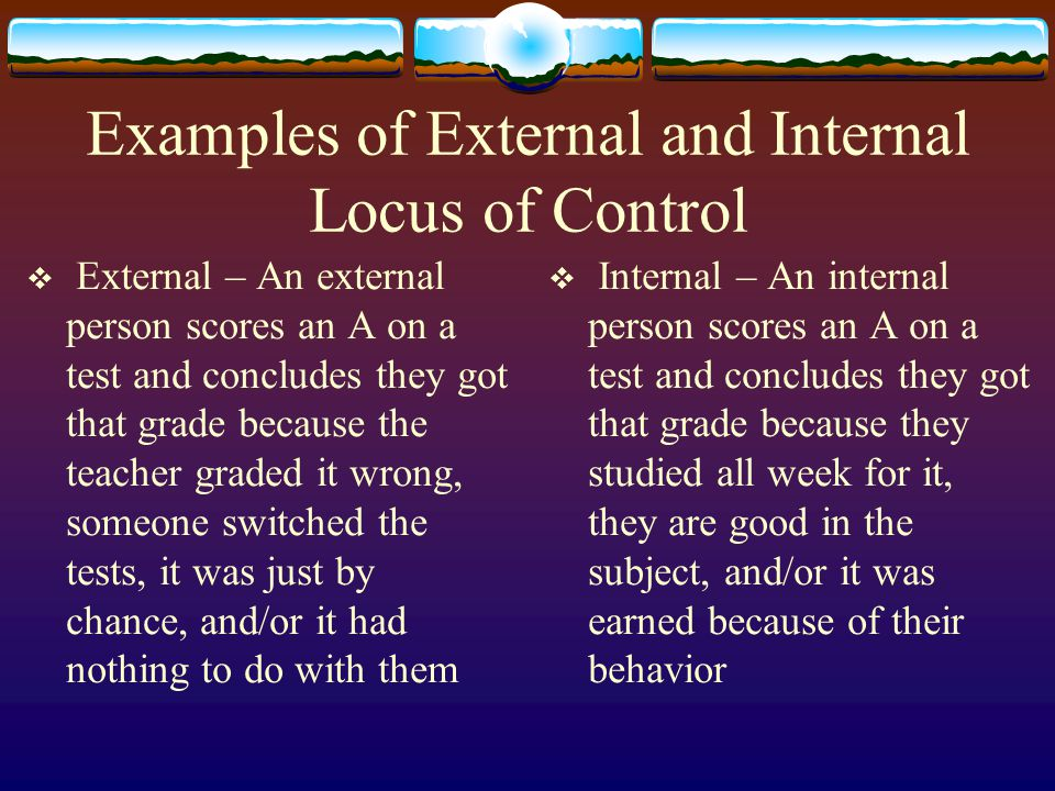Examples of External and Internal Locus of Control