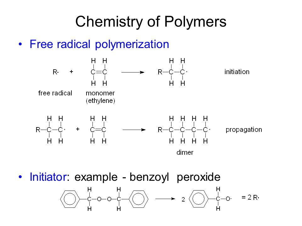 Chemistry of Polymers Free radical polymerization