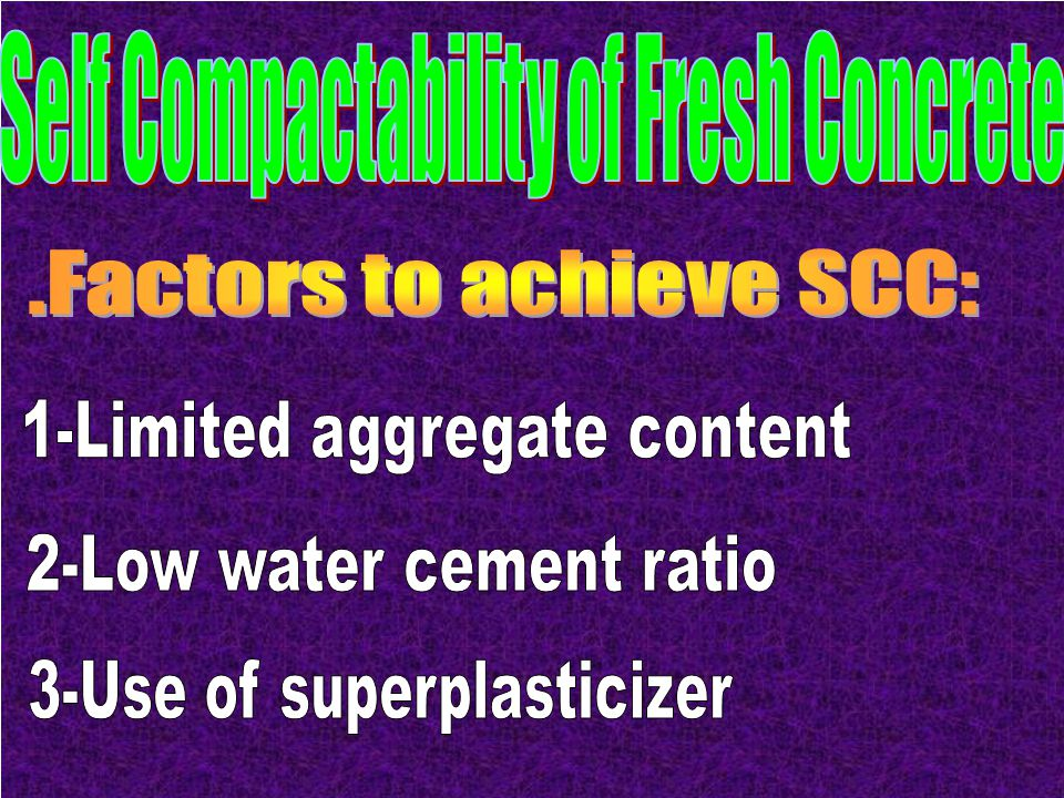 Self Compactability of Fresh Concrete