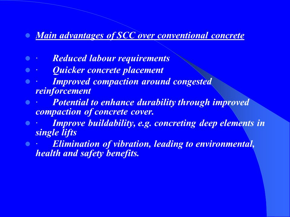 Main advantages of SCC over conventional concrete