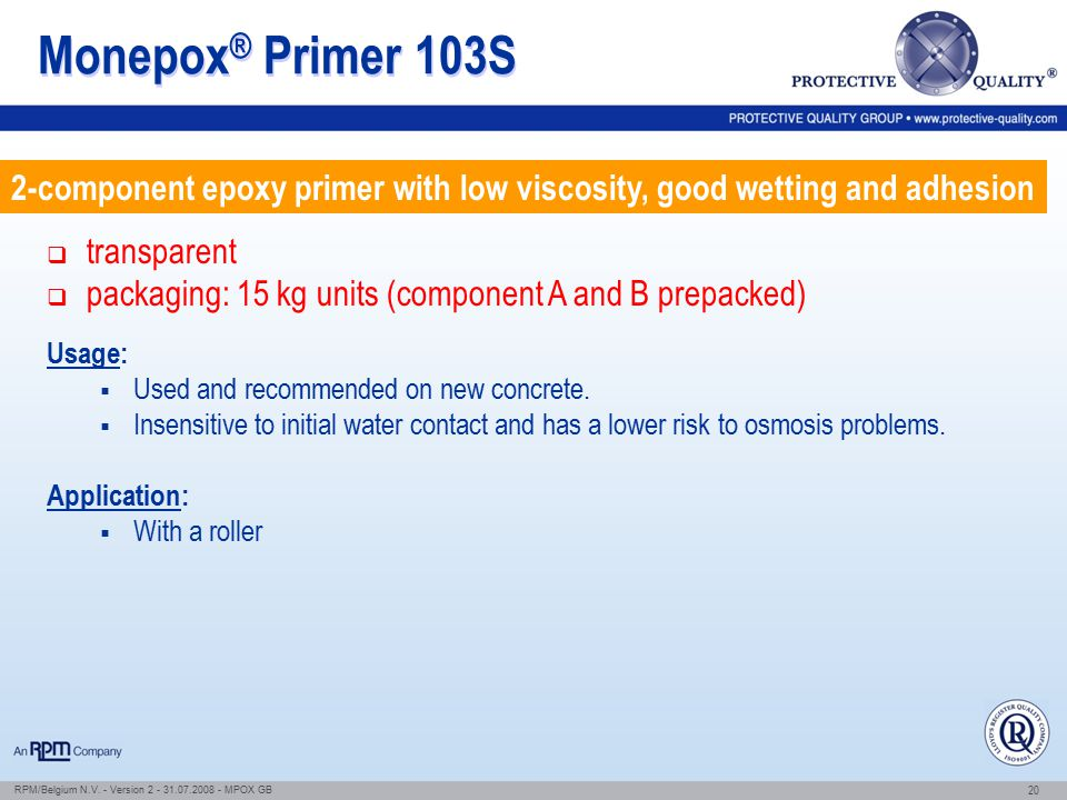 Monepox® Primer 103S 2-component epoxy primer with low viscosity, good wetting and adhesion. transparent.