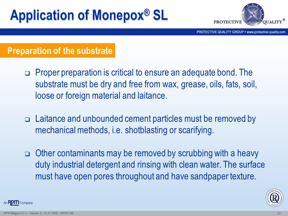 Application of Monepox® SL