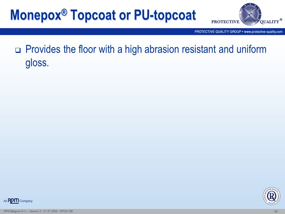 Monepox® Topcoat or PU-topcoat