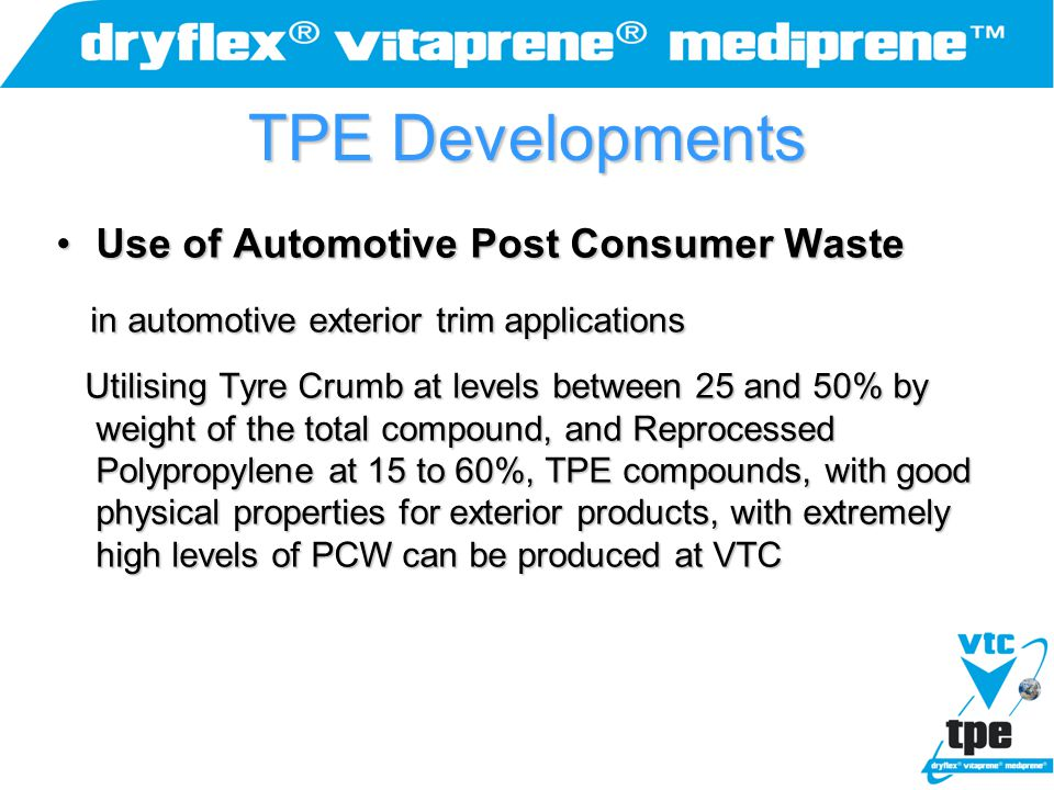 TPE Developments Use of Automotive Post Consumer Waste