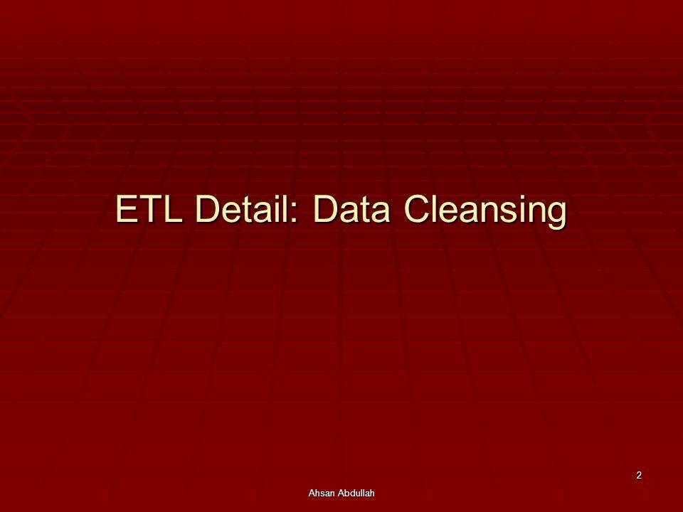ETL Detail: Data Cleansing