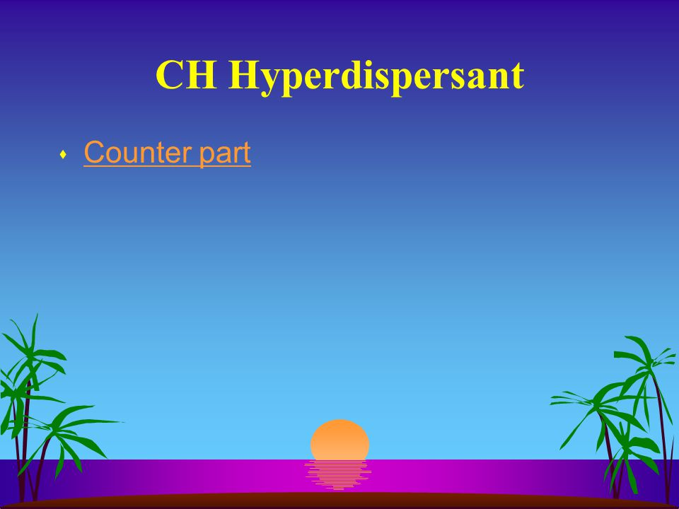 CH Hyperdispersant Counter part