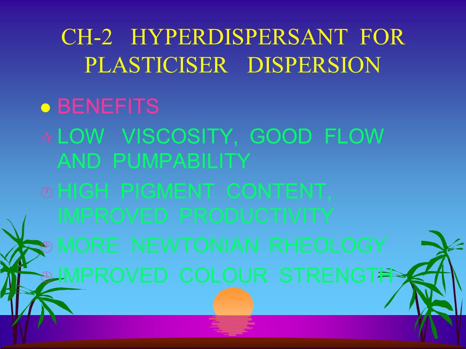 CH-2 HYPERDISPERSANT FOR PLASTICISER DISPERSION
