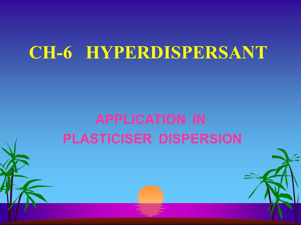 PLASTICISER DISPERSION