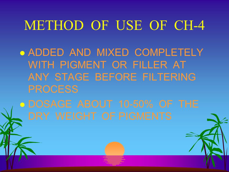 METHOD OF USE OF CH-4 ADDED AND MIXED COMPLETELY WITH PIGMENT OR FILLER AT ANY STAGE BEFORE FILTERING PROCESS.