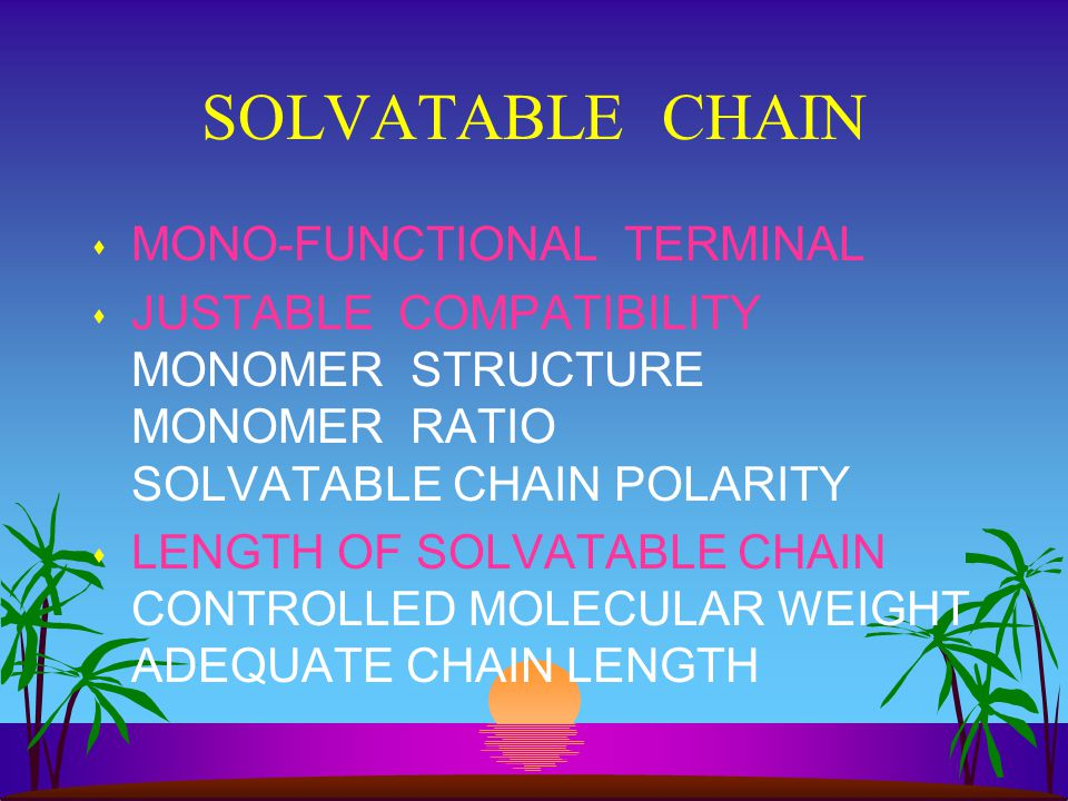 SOLVATABLE CHAIN MONO-FUNCTIONAL TERMINAL