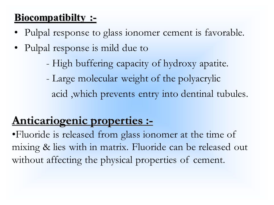 Anticariogenic properties :-