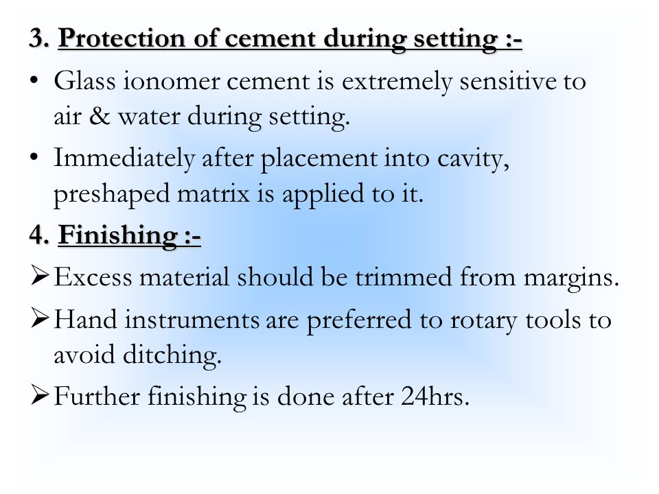 3. Protection of cement during setting :-