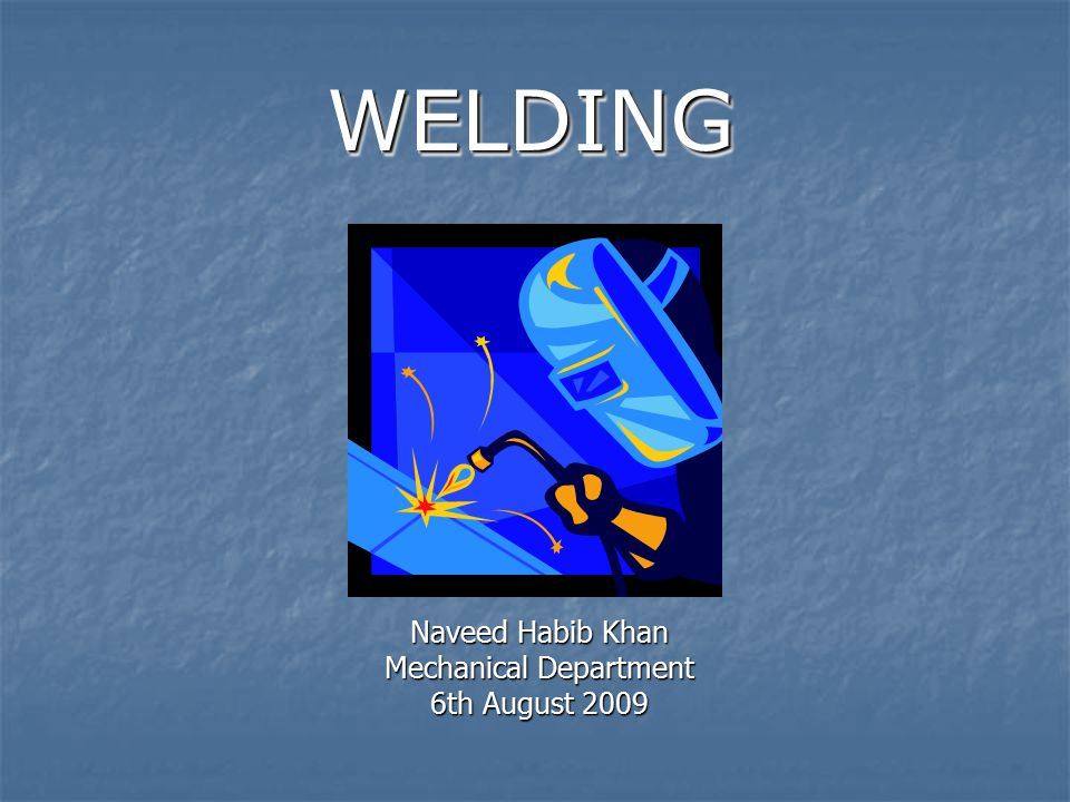Naveed Habib Khan Mechanical Department 6th August 2009