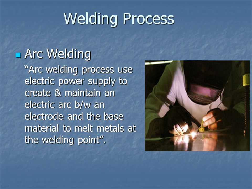 Welding Process Arc Welding
