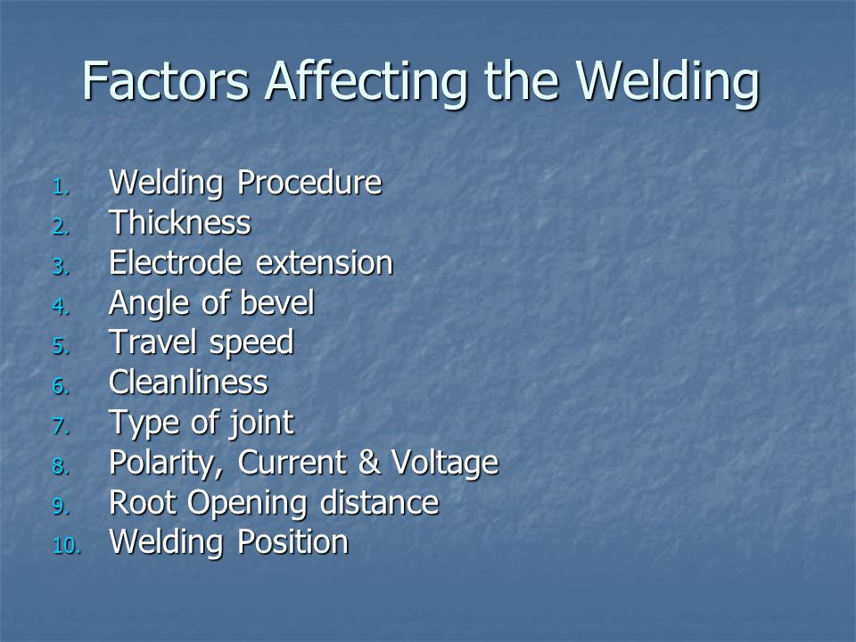 Factors Affecting the Welding