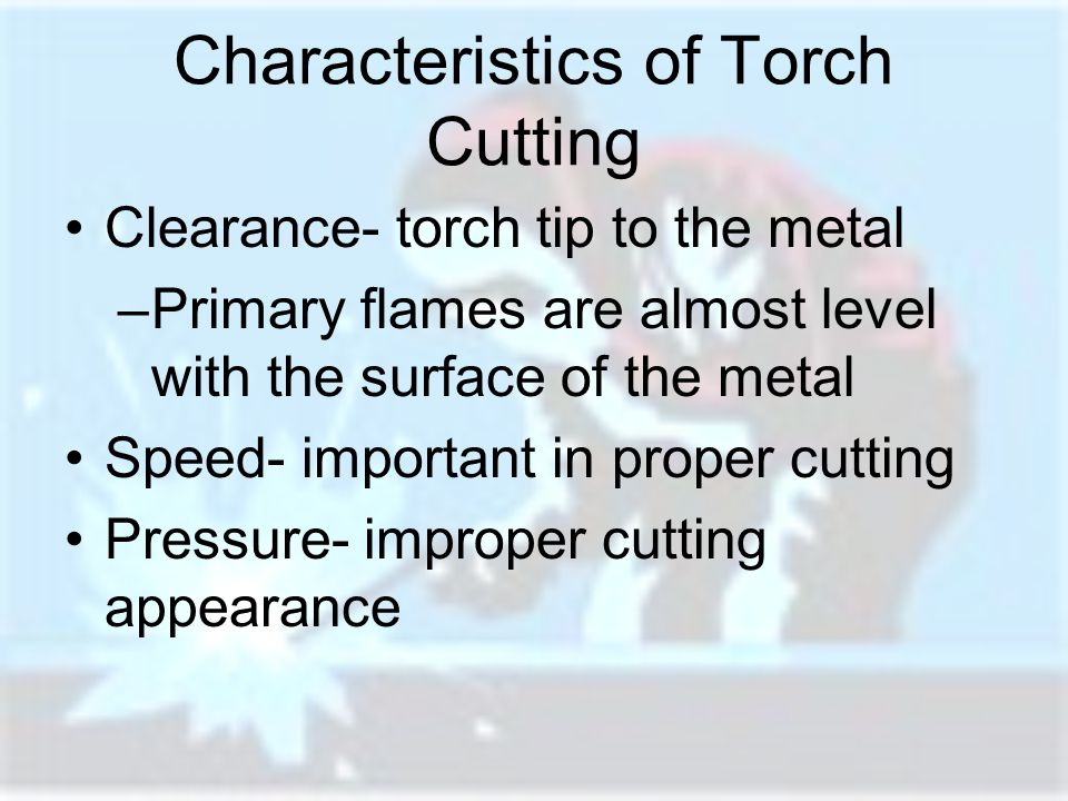 Characteristics of Torch Cutting