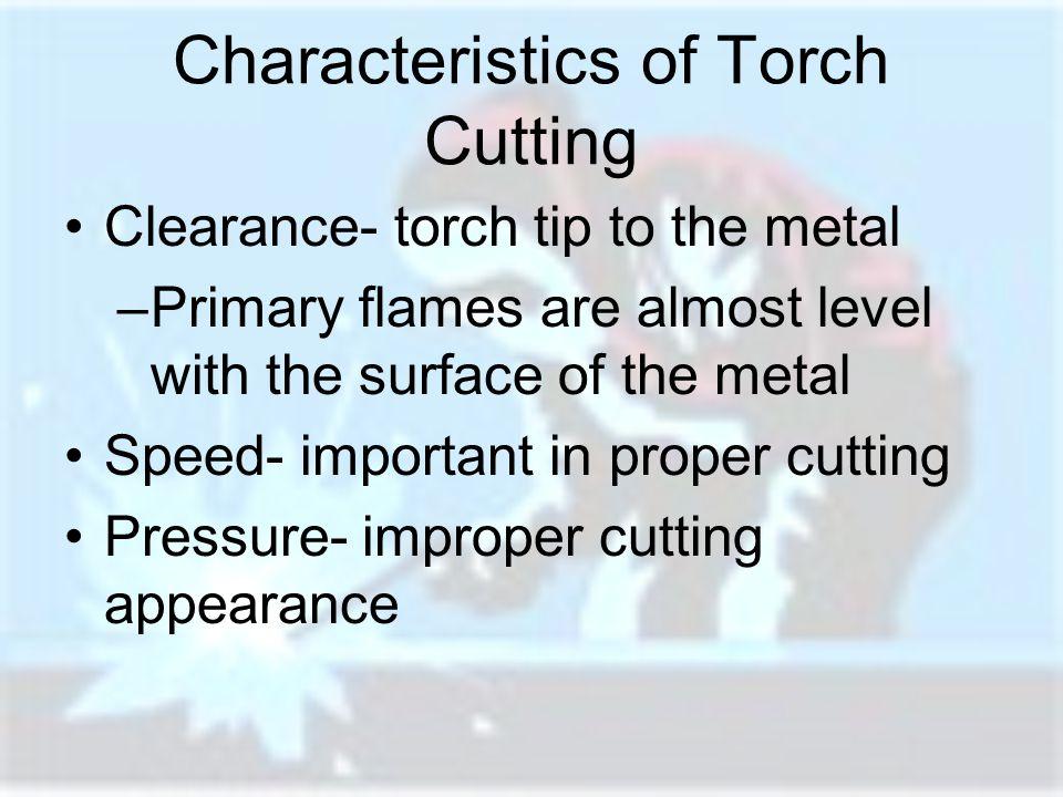 Characteristics of Torch Cutting