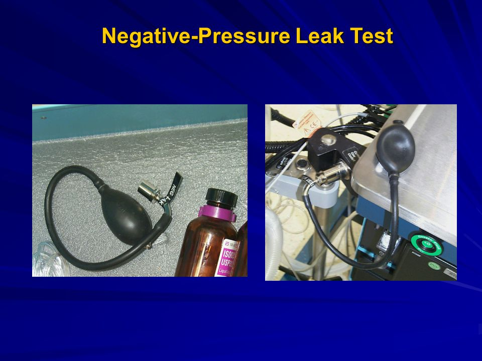 Negative-Pressure Leak Test