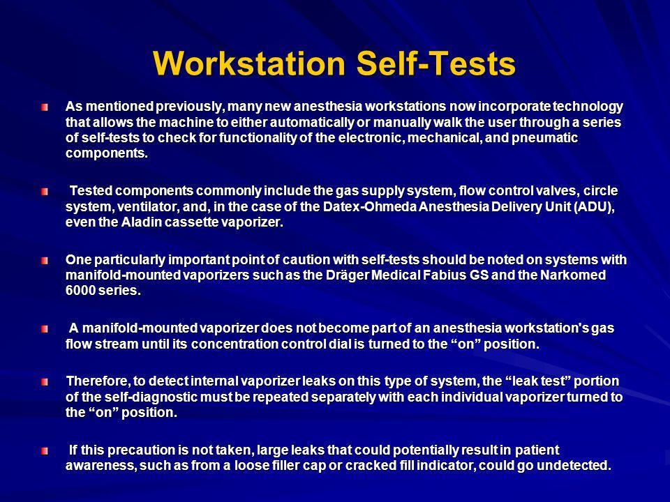 Workstation Self-Tests