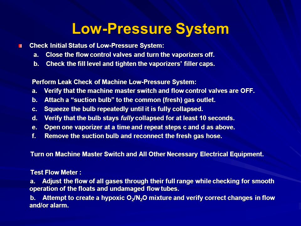 Low-Pressure System Check Initial Status of Low-Pressure System: