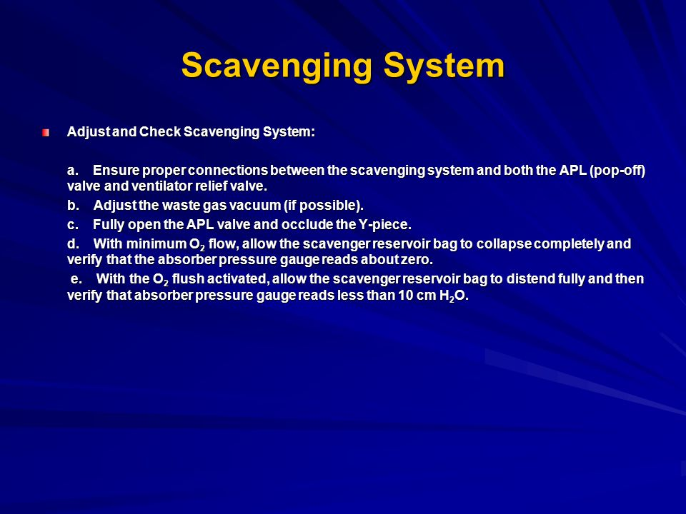Scavenging System Adjust and Check Scavenging System: