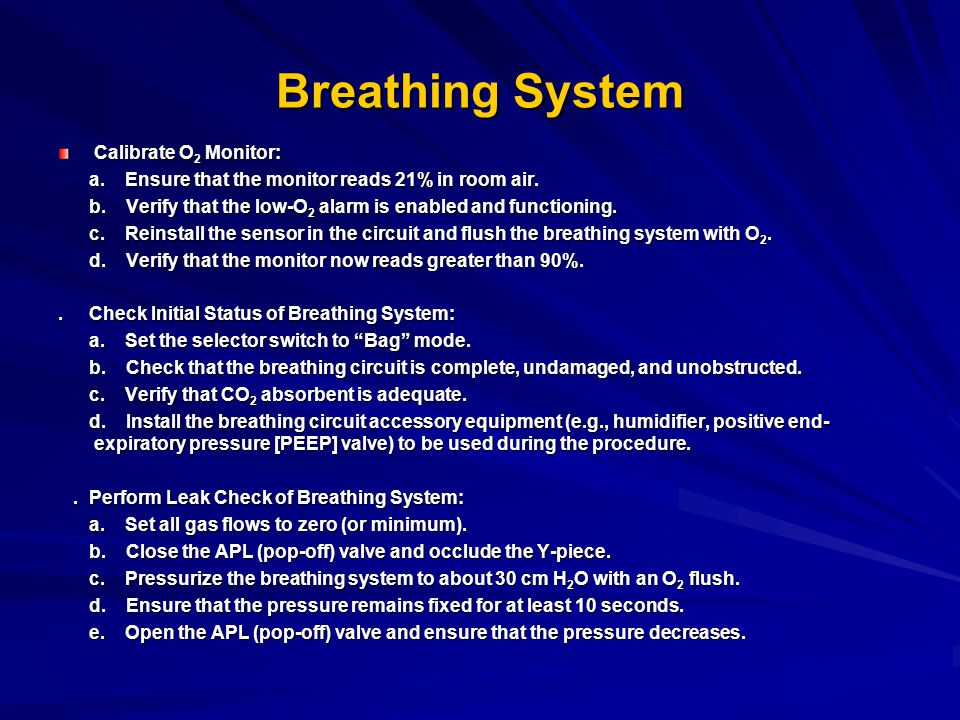 Breathing System Calibrate O2 Monitor: