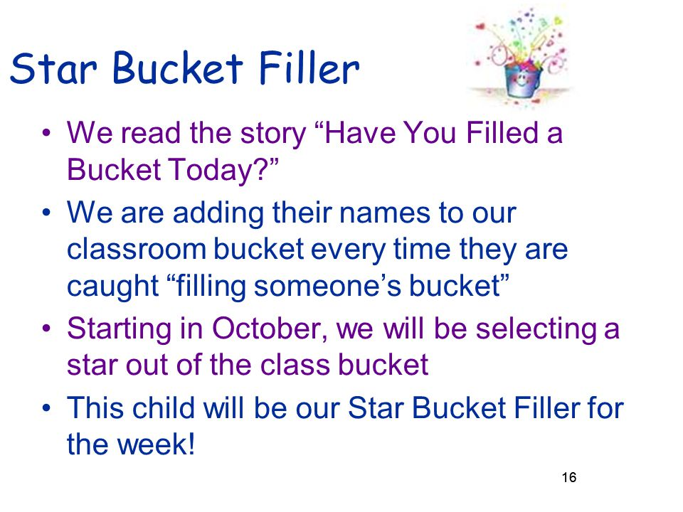 Star Bucket Filler We read the story Have You Filled a Bucket Today