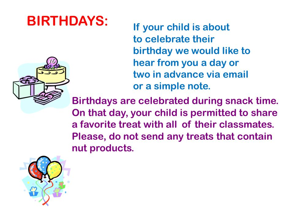 BIRTHDAYS: If your child is about
