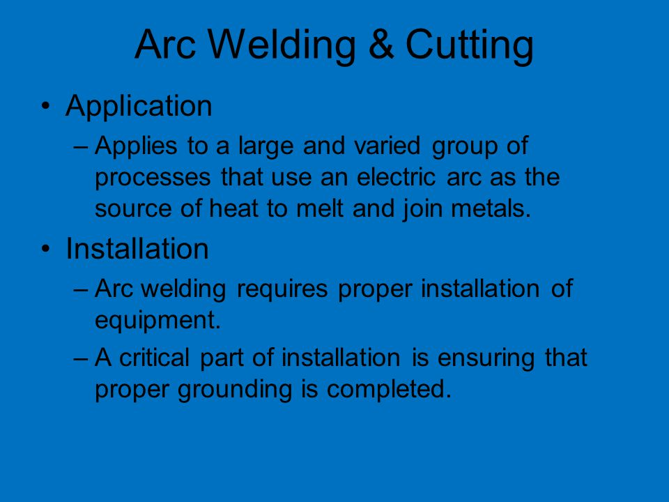 Arc Welding & Cutting Application Installation