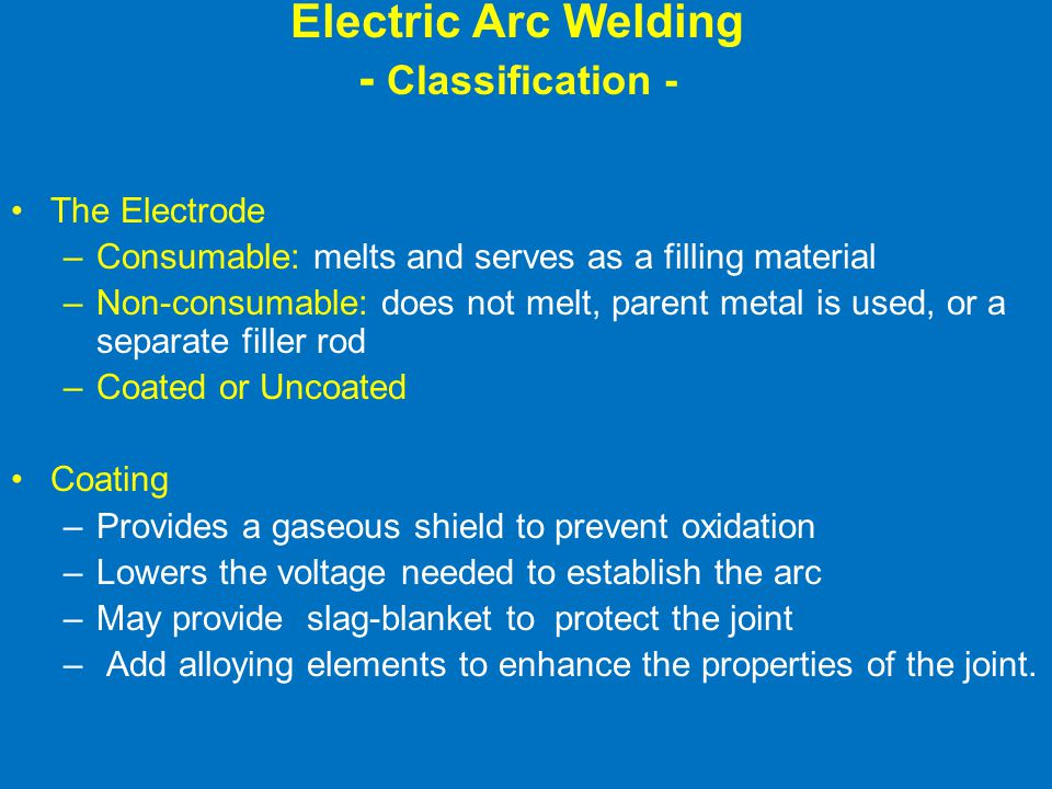 Electric Arc Welding - Classification -
