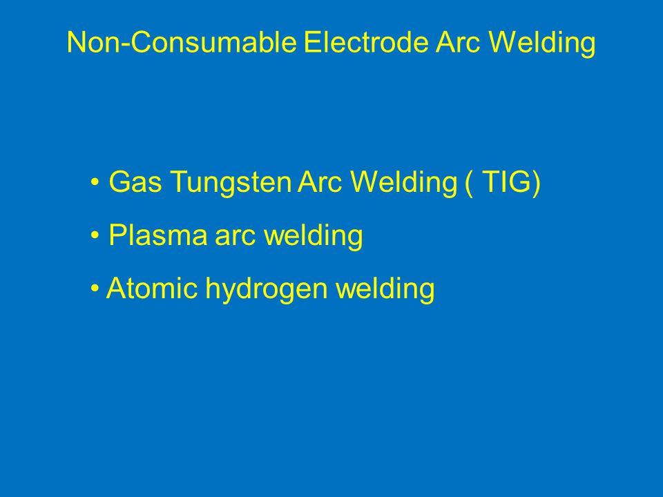 Non-Consumable Electrode Arc Welding