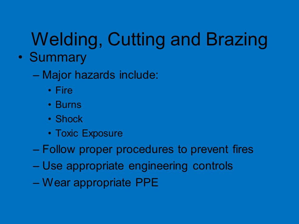 Welding, Cutting and Brazing