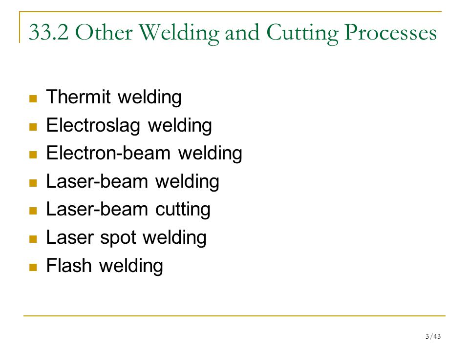 33.2 Other Welding and Cutting Processes
