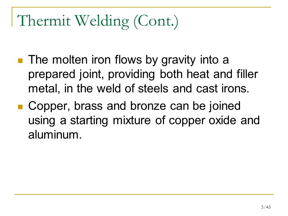 Thermit Welding (Cont.)