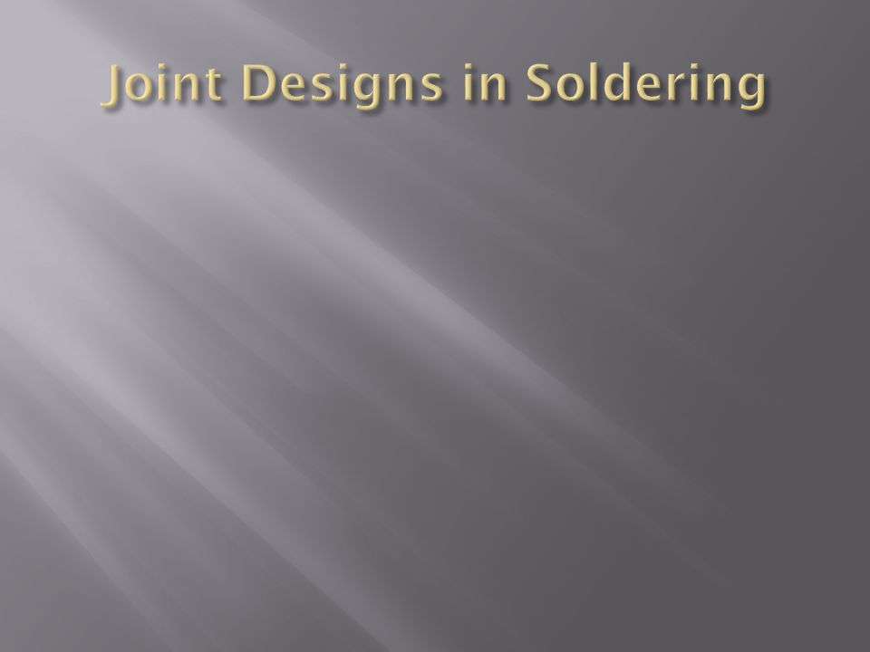 Joint Designs in Soldering
