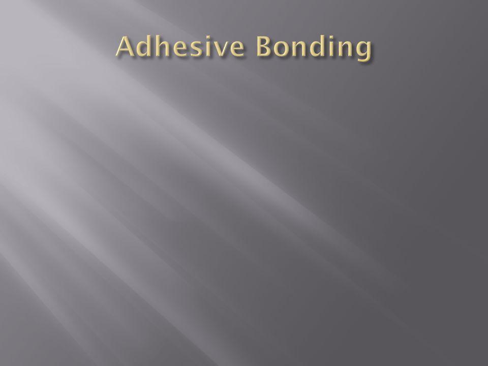 Adhesive Bonding