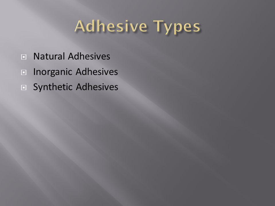 Adhesive Types Natural Adhesives Inorganic Adhesives