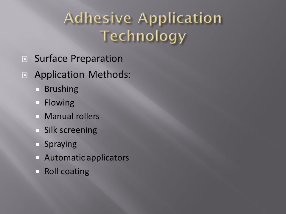 Adhesive Application Technology
