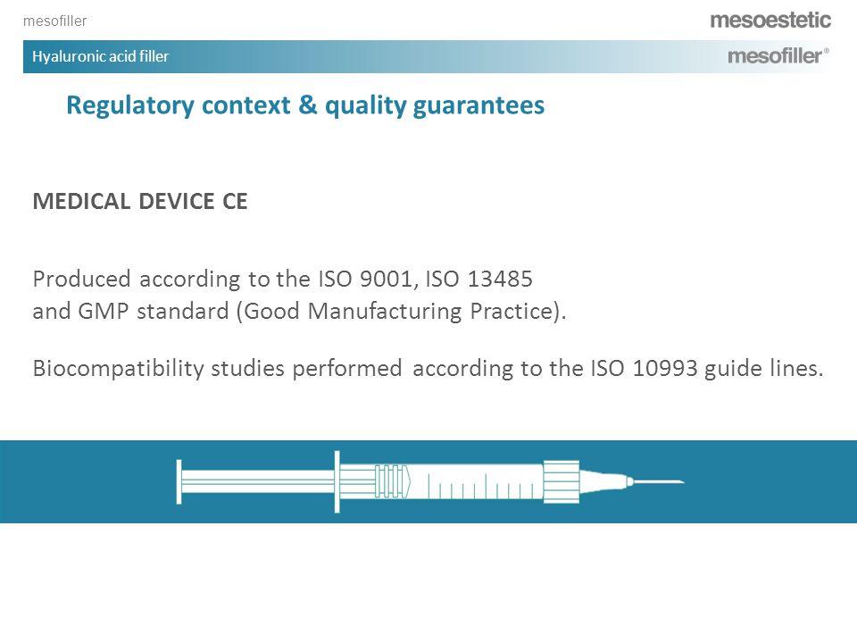 Regulatory context & quality guarantees