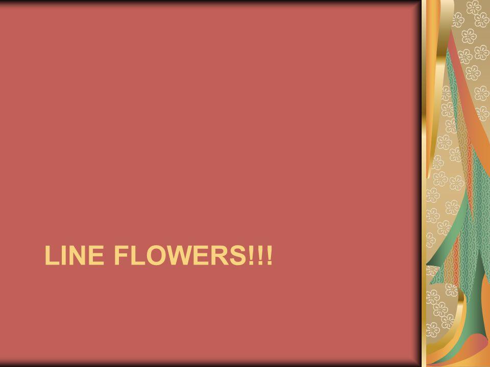 Line flowers!!!