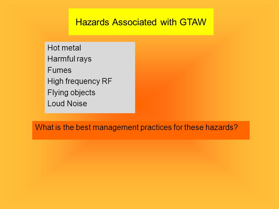 Hazards Associated with GTAW